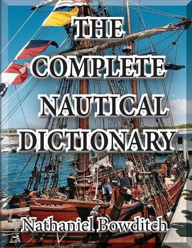 9780977587933: The Complete Nautical Dictionary
