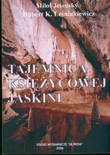 9780977590100: Tajemnica Ksiezycowej Jaskini