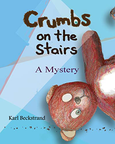 9780977606535: Crumbs on the Stairs: A Mystery (Mini-mysteries for Minors) (Volume 2)