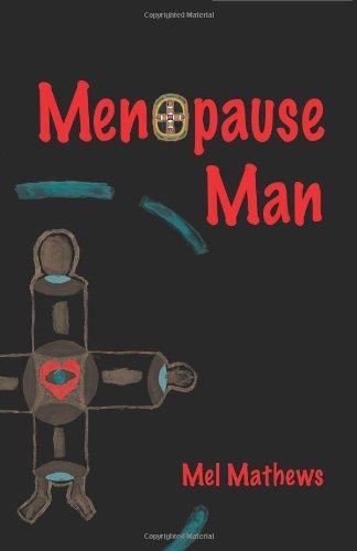 9780977607617: Menopause Man