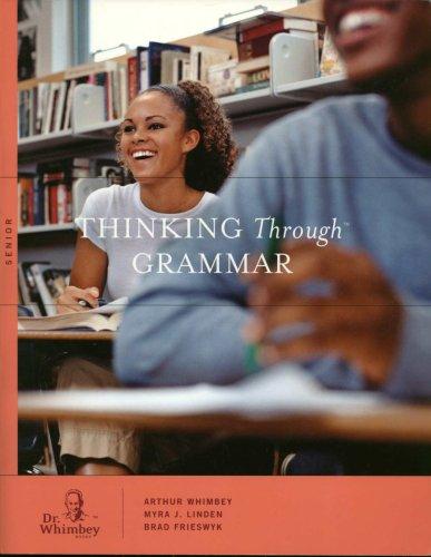 9780977609734: Thinking Through Grammar: Senior