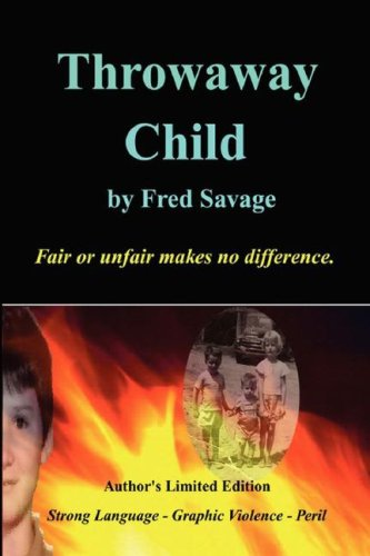 Throwaway Child - Author's Limited Edition Book: Savage, Fred H