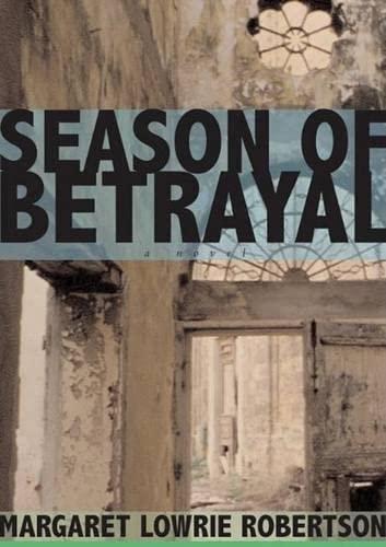 9780977614202: Season of Betrayal