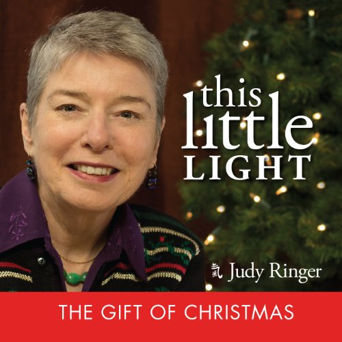9780977614936: This Little Light: The Gift of Christmas