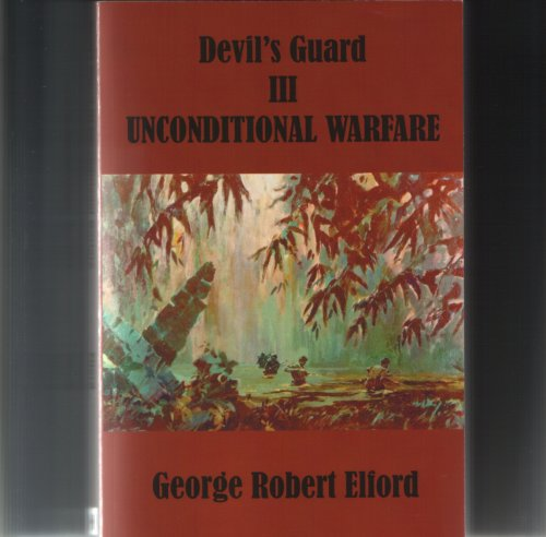DEVIL'S GUARD III UNCONDITIONAL WARFARE (9780977615568) by [???]