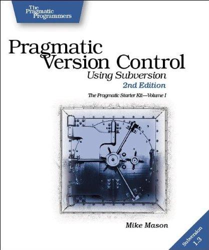 9780977616657: Pragmatic Version Control: Using Subversion