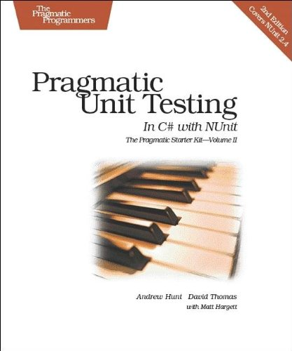 9780977616671: Pragmatic Unit Testing in C# with NUnit, 2nd Edition (Pragmatic Starter Kit Series, Vol. 2)