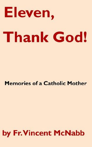 Eleven, Thank God Memories of a Catholic Mother: Vincent McNabb
