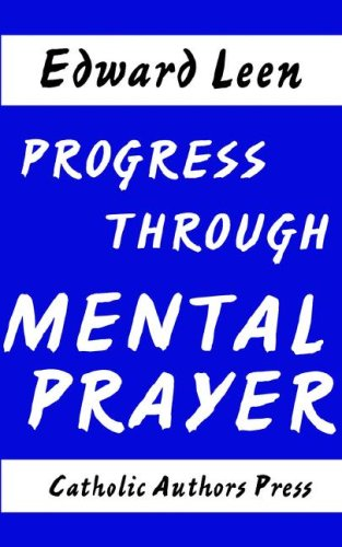 9780977616893: Progress Through Mental Prayer