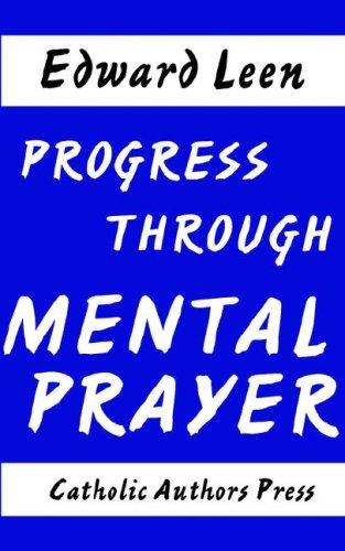 9780977616893: Progress Through Mental Prayer