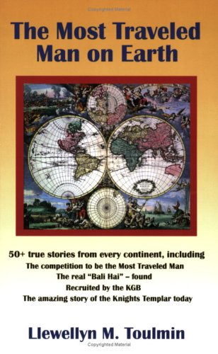 9780977617500: The Most Traveled Man on Earth