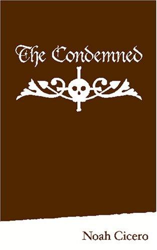 The Condemned: Cicero, Noah
