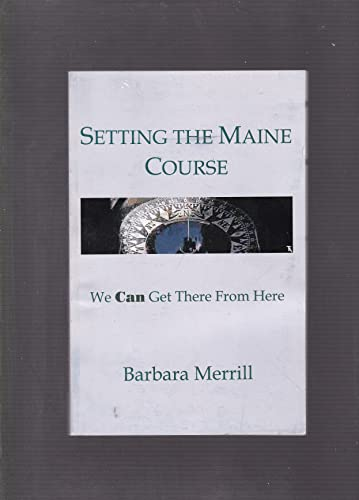 Setting the Maine Course