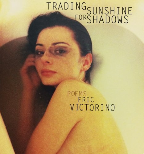 9780977634019: Trading Shadows For Sunshine