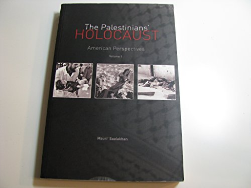 9780977640027: The Palestinians' Holocaust: American Perspectives
