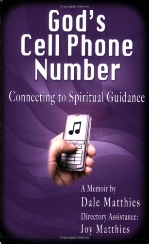 9780977641475: God's Cell Phone Number, Connecting to Spiritual Guidance
