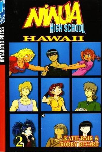 Ninja High School : Hawaii Vol. 2: Bair, Katie; Bevard,
