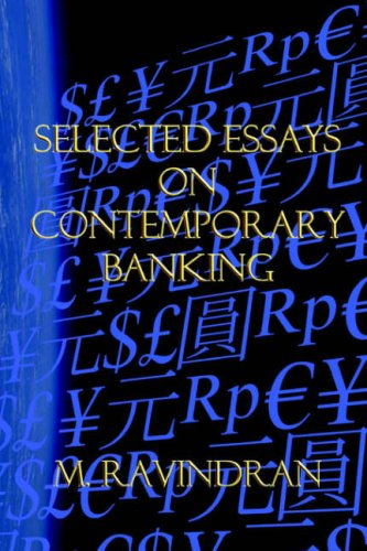 Selected Essays on Contemporary Banking: M. Ravindran