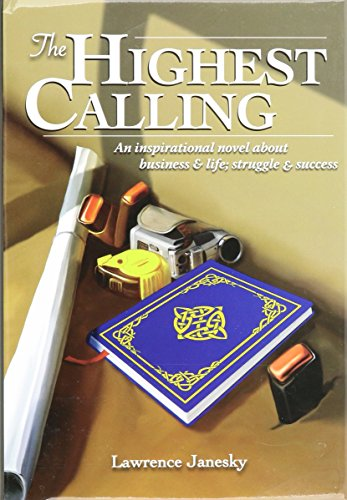 9780977645749: The Highest Calling
