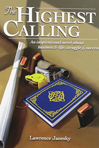 The Highest Calling: Lawrence Janesky