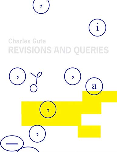 9780977648177: Charles Gute: Revisions and Queries: Works on Paper