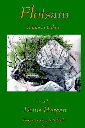 Flotsam: A Life in Debris: Denis Horgan