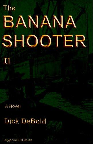 The Banana Shooter II: Dick DeBold