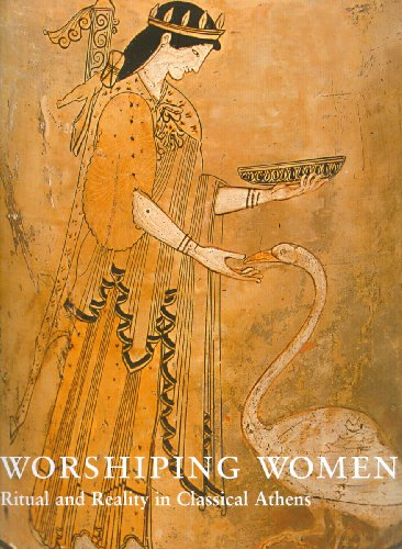 9780977659845: Worshipping Women: Ritual and Reality in Classical Athens