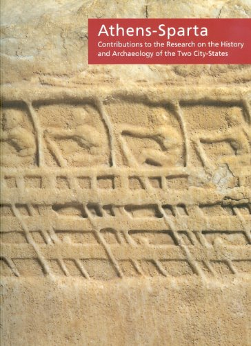 9780977659852: Athens-Sparta: Contributions to the Research on the History and Archaeology of the Two City-States. Proceedings of the International Conference held ... Cultural Center on Saturday, April 21, 2007
