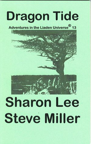 9780977663972: Dragon Tide (Adventures in the Liaden Universe, 13)