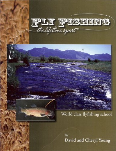 9780977670307: Fly Fishing: The Lifetime Sport (Fishing Angling)