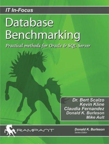 Database Benchmarking: Practical Methods for Oracle &: Scalzo, Dr. Bert,