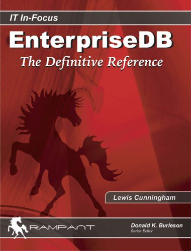 9780977671571: EnterpriseDB: The Definitive Reference