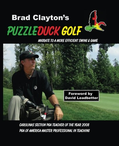 9780977671595: Puzzleduck Golf: Migrate to a More Efficient Swing and Game
