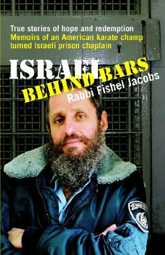 9780977673605: Israel Behind Bars: True Stories of Hope And Redemption