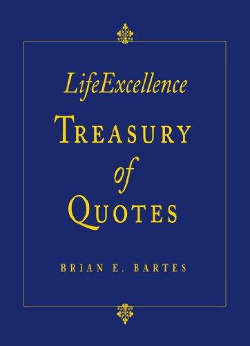 9780977677313: LifeExcellence Treasury of Quotes