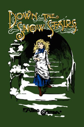 9780977678631: Down the Snow Stairs: Or, From Goodnight to Goodmorning