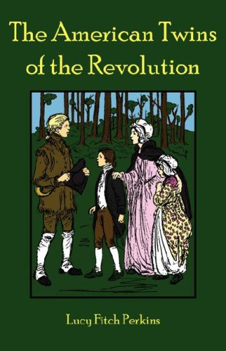 9780977678679: The American Twins of the Revolution