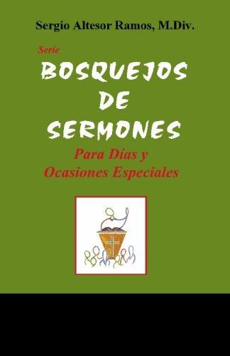 9780977686582: Bosquejos de Sermones: Para dias y ocasiones especiales (Spanish Edition)