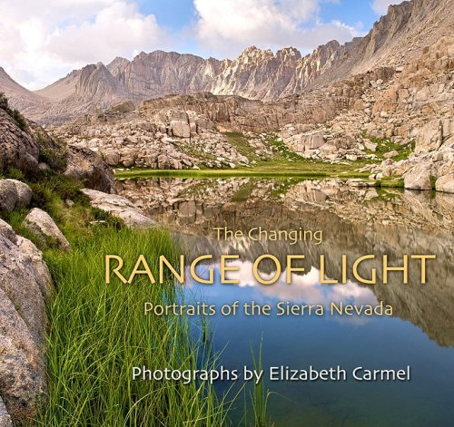 9780977687718: The Changing Range of Light: Portraits of the Sierra Nevada
