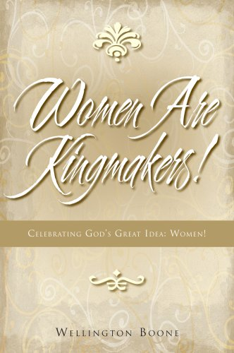 Women are Kingmakers (9780977689279) by Wellington Boone