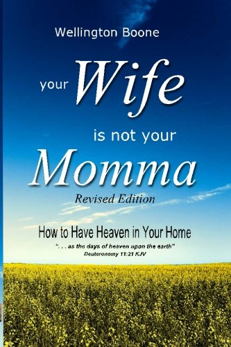 9780977689293: Your Wife Is Not Your Momma