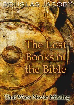9780977695461: The Lost Books of the Bible (That Were Never Lost)