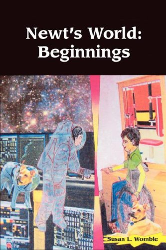 9780977695881: Newt's World: Beginnings