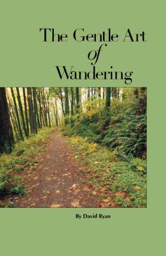 The Gentle Art of Wandering: David Ryan