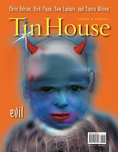 Tin House: Evil: Chris Adrian, Nick