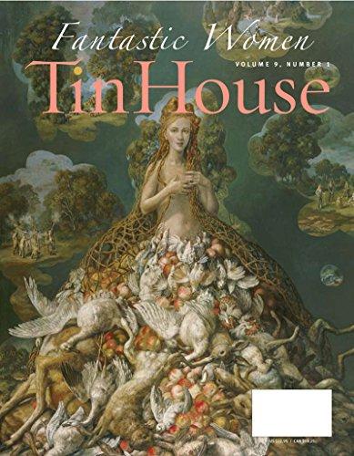 Tin House: Fantastic Women (0977698971) by Bender, Aimee; Budnitz, Judy; Bynum, Sarah Shun-lien; July, Miranda; Moody, Rick