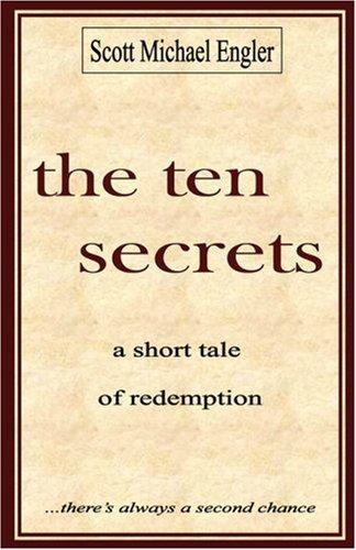9780977702114: The Ten Secrets: A Short Tale of Redemption