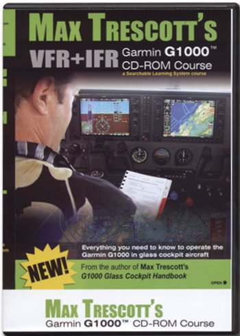 9780977703029: Max Trescott's G1000 Glass Cockpit Handbook on CD-ROM