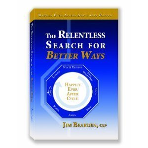 The Relentless Search For Better Ways: Jim Bearden